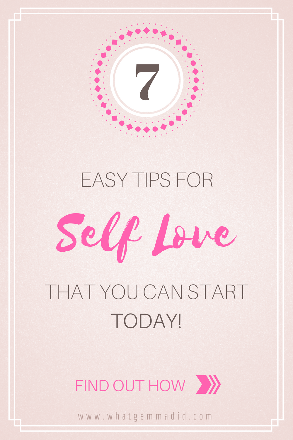 7 tips for self love that you can practice TODAY