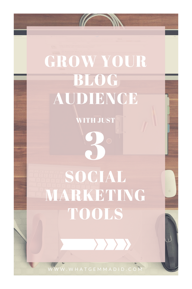Grow Your Blog Audience with just THREE Social Media Tools