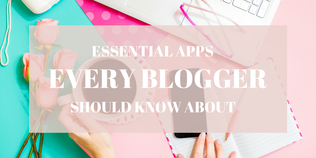 Apps for Bloggers: Stay Organised and Social On the Go