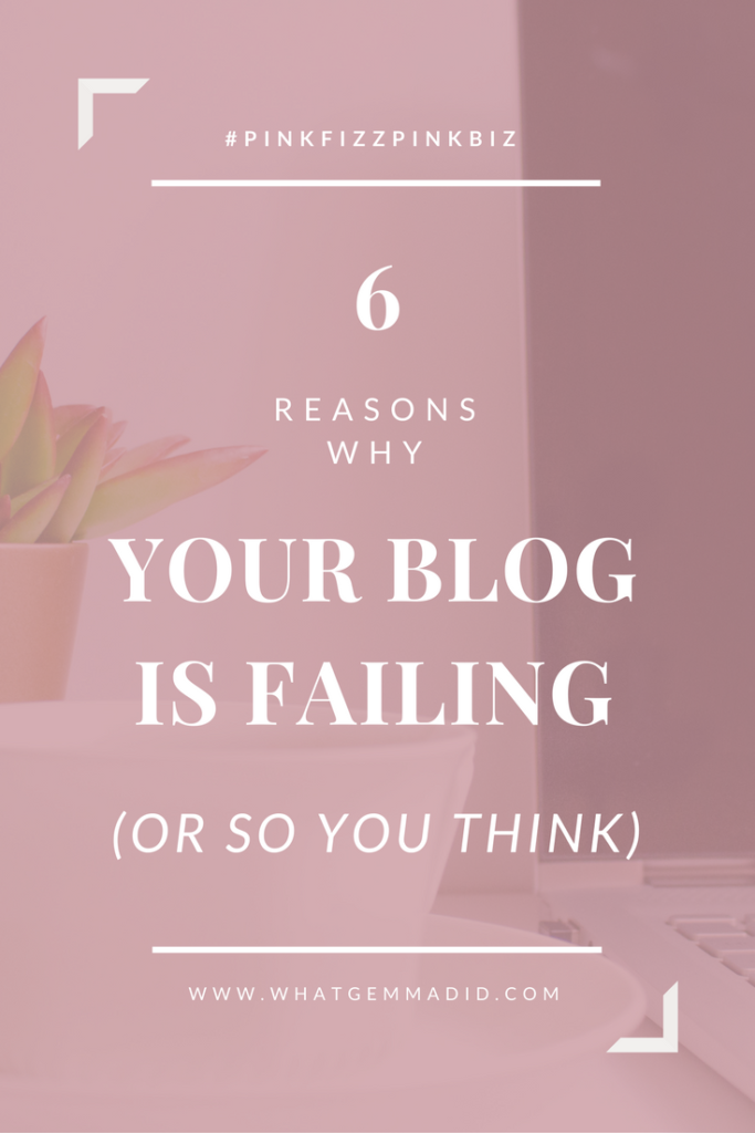 Do you feel like your blog is failing? That you want to be a better blogger so you can work with brands and make more money from your blog. If you feel like your blog is failing, here are 6 reasons why - and how to fix them!