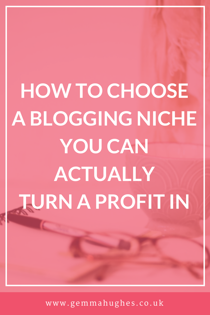 How to choose a blogging niche that'll return a profit