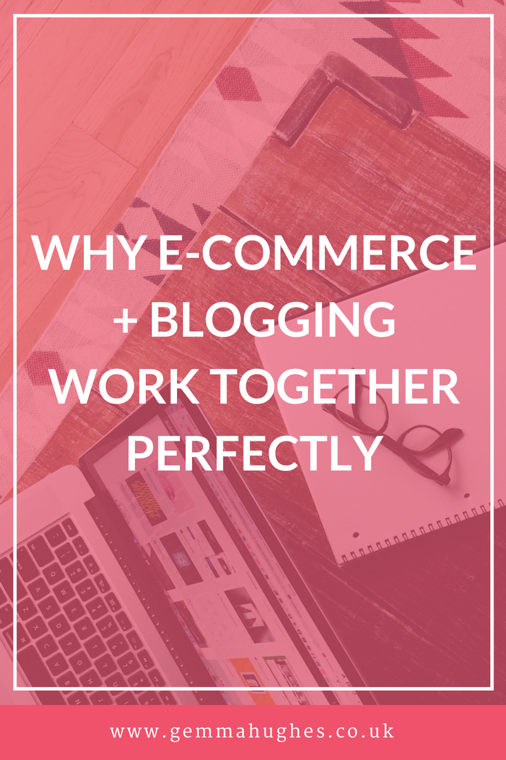 Why e-commerce and blogging work perfectly together