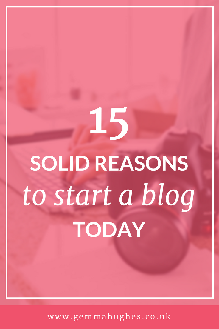 15 solid reasons to start a blog today